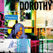 Flawless by Dorothy