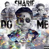 Do Me by Sharif