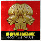 Soulhawk by Goodtime Charlie