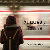 Runaway Train von Beth Crowley