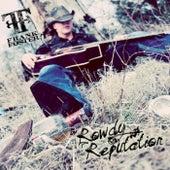 Rowdy Reputation by Frank Foster