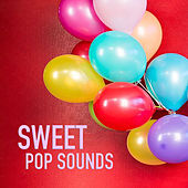 Sweet Pop Sounds de Various Artists