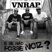 E Se Não Fosse Noiz? by Vnrap
