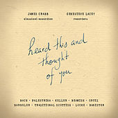 Heard This And Thought Of You by James Crabb