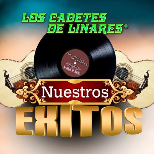 Nuestros Exitos by Los Cadetes De Linares