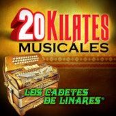 20 Kilates Musicales by Los Cadetes De Linares
