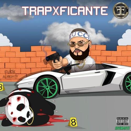 TrapXFicante (Rip Almighty) de Farruko