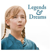 Legends & Dreams by Various Artists
