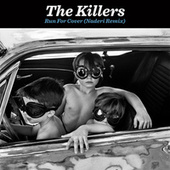 Run For Cover (Naderi Remix) by The Killers