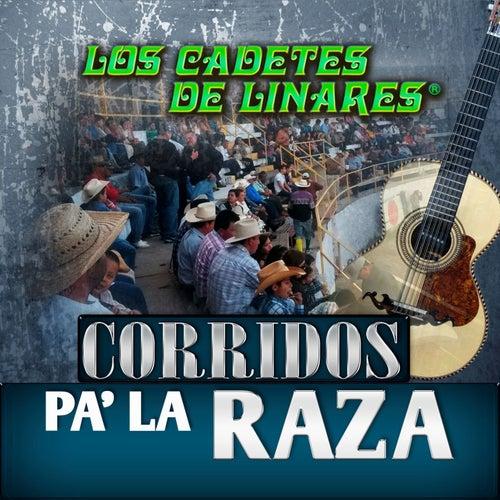 Corridos Pa' La Raza by Los Cadetes De Linares