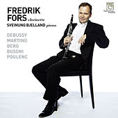 Frederik Fors & Sveinung Bjelland: Works for clarinet and piano by Fredrik Fors and Sveinung Bjelland