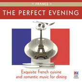 The Perfect Evening - France by Various Artists