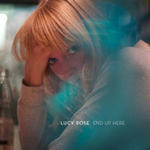 End Up Here di Lucy Rose