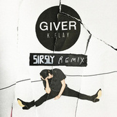 Giver (Sir Sly Remix) by K.Flay