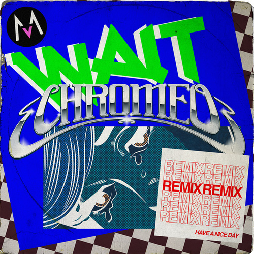 Wait (Chromeo Remix) by Maroon 5