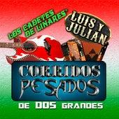 Corridos Pesados de 2 Grandes by Various Artists