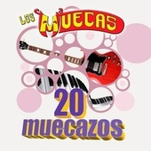 20 Muecazos by Los Muecas