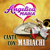Canta Con Mariachi by Angelica Maria