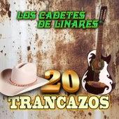 20 Trancazos by Los Cadetes De Linares