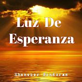 Luz de Esperanza de Ebenezer Honduras