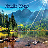 Headin' Home von Jim Jones