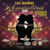 Las Bandas Románticas De América 2018 by Various Artists