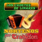 Norteños Por Tradicion by Los Cadetes De Linares