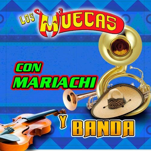Con Mariachi Y Banda by Los Muecas