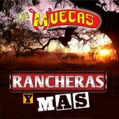 Rancheras Y Mas by Los Muecas