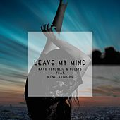 Leave My Mind (feat. Ming Bridges) by Fulses