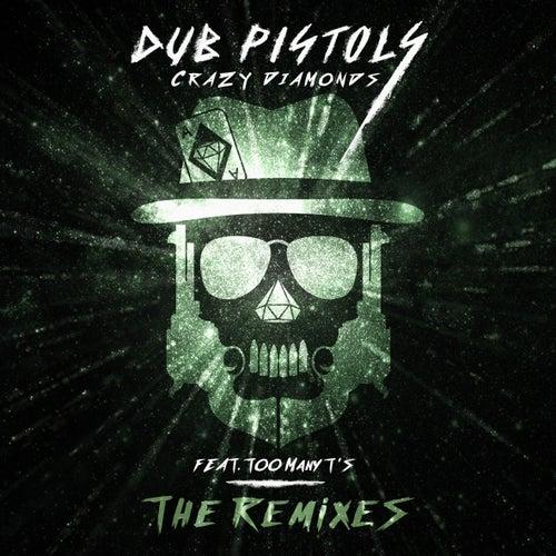 Crazy Diamonds (The Remixes Vol2) by Dub Pistols