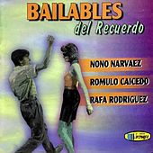 Bailables del Recuerdo by Various Artists