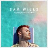 Walking Underwater EP by Sam Wills