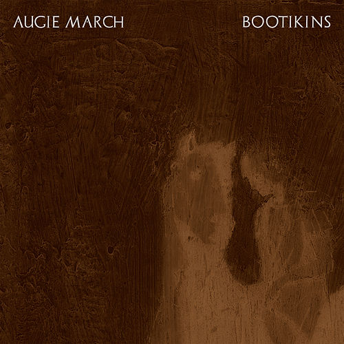 Bootkins by Augie March
