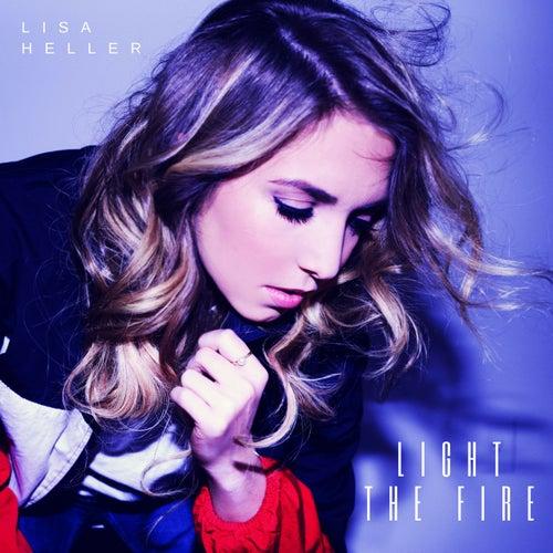 Light the Fire de Lisa Heller