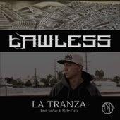 La Tranza (feat. indio & Nate Cali) by Lawless