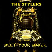 Meet Your Maker by The Stylers