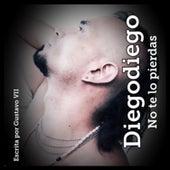 No Te Lo Pierdas by Diego Diego