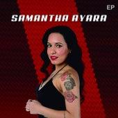 Samantha Ayara (EP) by Samantha Ayara