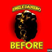 Before by Emile Danero