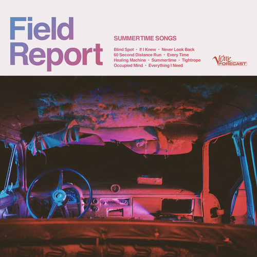 Never Look Back by Field Report