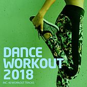 Dance Workout 2018 - EP de Various Artists
