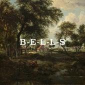 B-E-L-L-S by The Bells