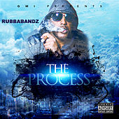 The Process by Rubbabandz