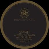 Seventh Heaven / Delirium by Spirit