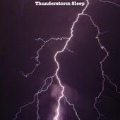 Thunderstorm Sleep by Sleep Storms