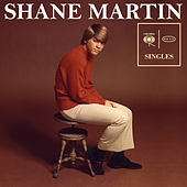 Singles (1967-1969) von Shane Martin