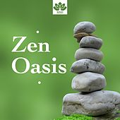 Zen Oasis - Zen Music, Oriental Music, Nature Sounds, Relaxation von Lullabies for Deep Meditation