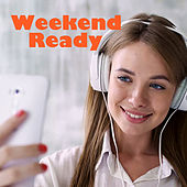 Weekend Ready by Various Artists