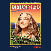 Disjointed: Music from the Netflix Original Series by Various Artists